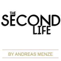 The Second Life - MENZE